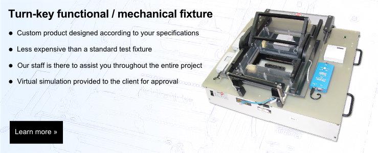 Turn-key functional / mechanical fixture
